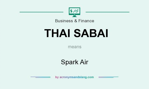 What does THAI SABAI mean? It stands for Spark Air