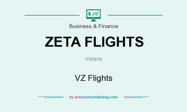 What does ZETA FLIGHTS mean? It stands for VZ Flights