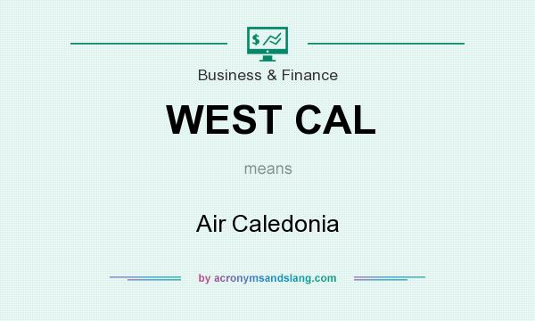 What does WEST CAL mean? It stands for Air Caledonia