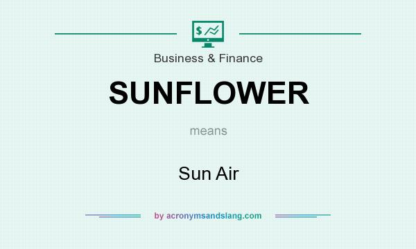 What does SUNFLOWER mean? It stands for Sun Air