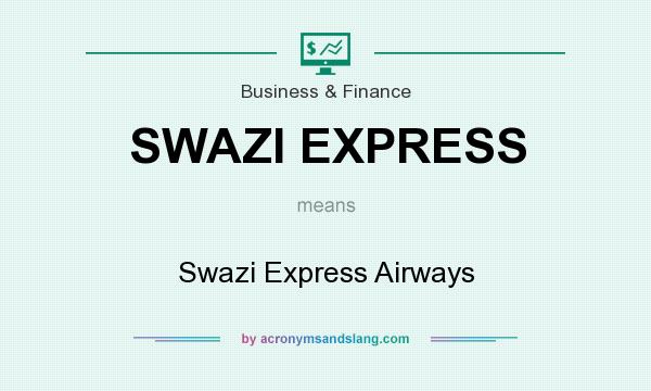 What does SWAZI EXPRESS mean? It stands for Swazi Express Airways