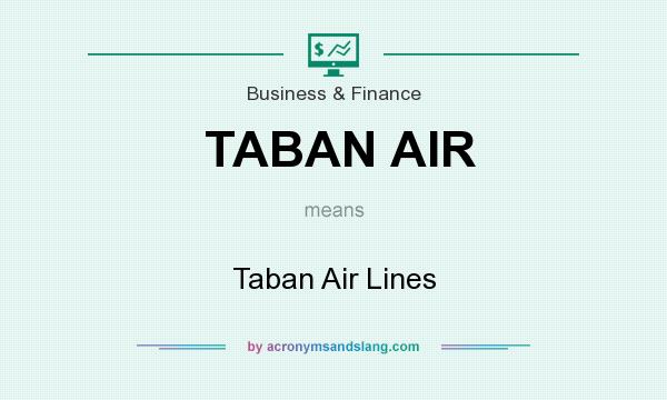 What does TABAN AIR mean? It stands for Taban Air Lines