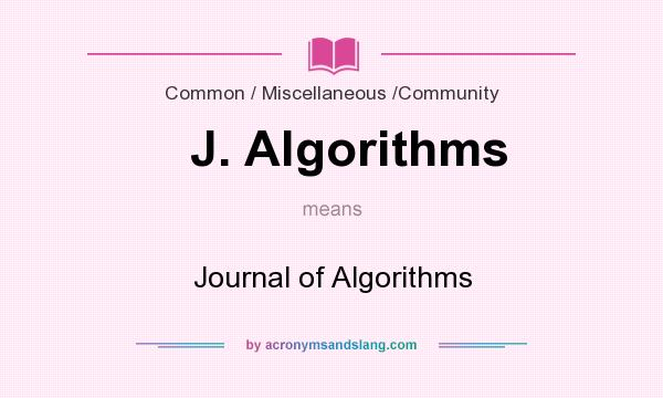 What does J. Algorithms mean? It stands for Journal of Algorithms