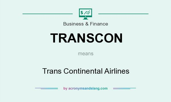 What does TRANSCON mean? It stands for Trans Continental Airlines