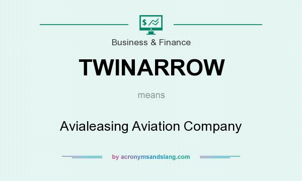 What does TWINARROW mean? It stands for Avialeasing Aviation Company