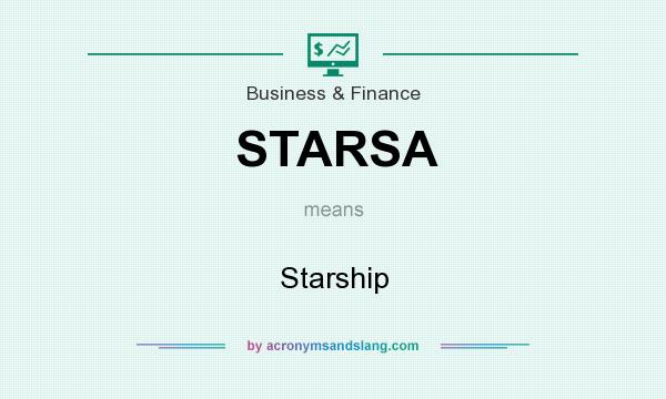 What does STARSA mean? It stands for Starship
