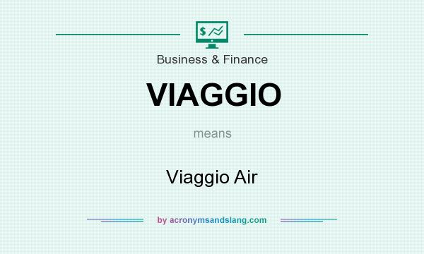 What does VIAGGIO mean? It stands for Viaggio Air