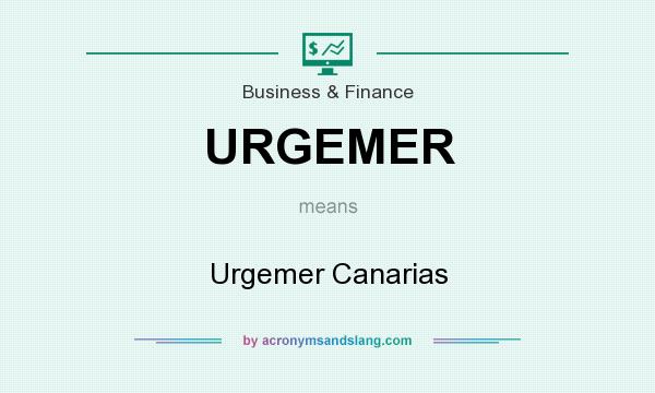 What does URGEMER mean? It stands for Urgemer Canarias