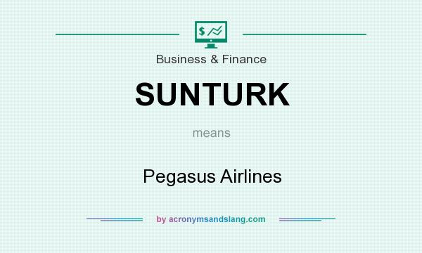 What does SUNTURK mean? It stands for Pegasus Airlines