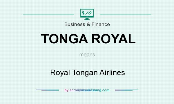 What does TONGA ROYAL mean? It stands for Royal Tongan Airlines