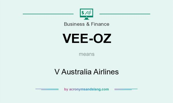 What does VEE-OZ mean? It stands for V Australia Airlines
