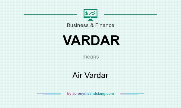 What does VARDAR mean? It stands for Air Vardar