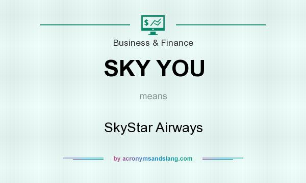 What does SKY YOU mean? It stands for SkyStar Airways