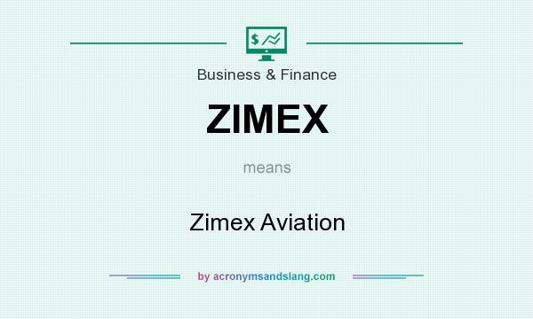 What does ZIMEX mean? It stands for Zimex Aviation