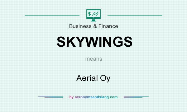 What does SKYWINGS mean? It stands for Aerial Oy