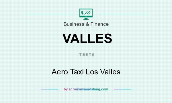 What does VALLES mean? It stands for Aero Taxi Los Valles