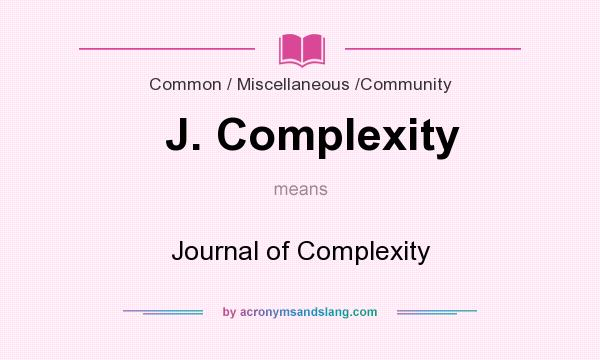 What does J. Complexity mean? It stands for Journal of Complexity