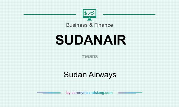 What does SUDANAIR mean? It stands for Sudan Airways