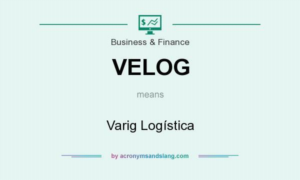 What does VELOG mean? It stands for Varig Logística
