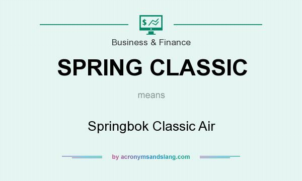 What does SPRING CLASSIC mean? It stands for Springbok Classic Air