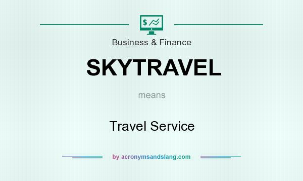 What does SKYTRAVEL mean? It stands for Travel Service