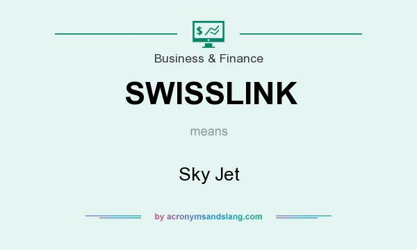 What does SWISSLINK mean? It stands for Sky Jet