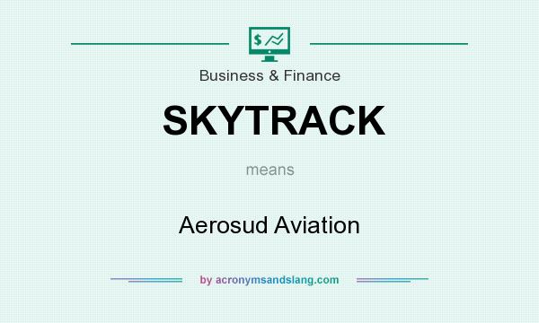 What does SKYTRACK mean? It stands for Aerosud Aviation