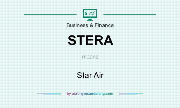 What does STERA mean? It stands for Star Air