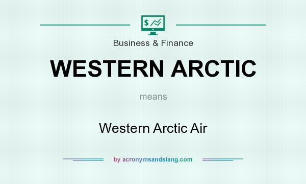 What does WESTERN ARCTIC mean? It stands for Western Arctic Air