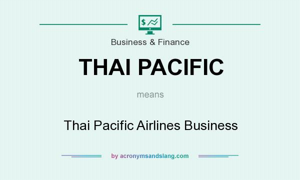 What does THAI PACIFIC mean? It stands for Thai Pacific Airlines Business