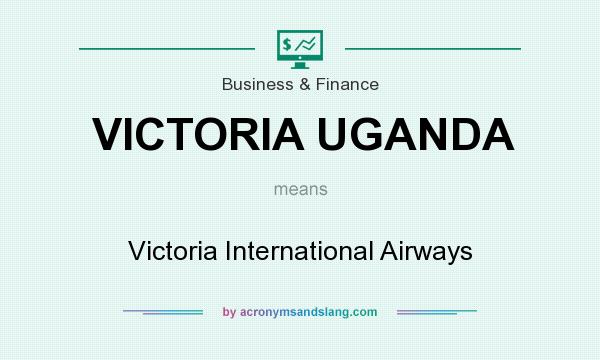 What does VICTORIA UGANDA mean? It stands for Victoria International Airways