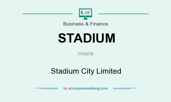 What does STADIUM mean? It stands for Stadium City Limited