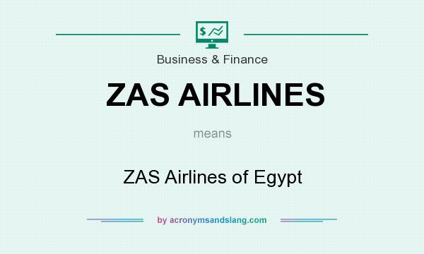 What does ZAS AIRLINES mean? It stands for ZAS Airlines of Egypt