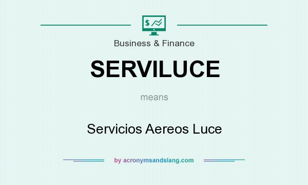 What does SERVILUCE mean? It stands for Servicios Aereos Luce