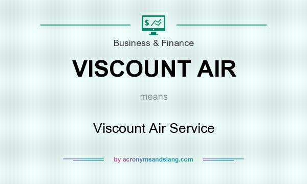 What does VISCOUNT AIR mean? It stands for Viscount Air Service