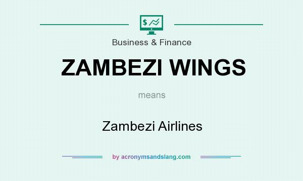 What does ZAMBEZI WINGS mean? It stands for Zambezi Airlines