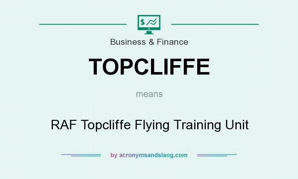 What does TOPCLIFFE mean? It stands for RAF Topcliffe Flying Training Unit