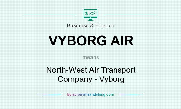What does VYBORG AIR mean? It stands for North-West Air Transport Company - Vyborg