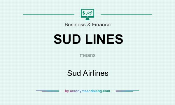 What does SUD LINES mean? It stands for Sud Airlines