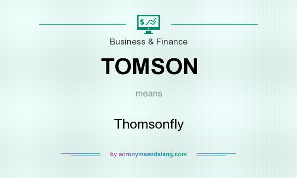What does TOMSON mean? It stands for Thomsonfly