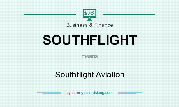 What does SOUTHFLIGHT mean? It stands for Southflight Aviation