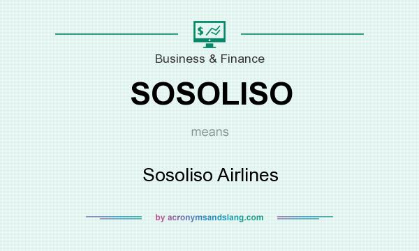 What does SOSOLISO mean? It stands for Sosoliso Airlines