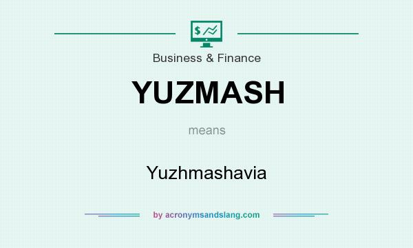 What does YUZMASH mean? It stands for Yuzhmashavia