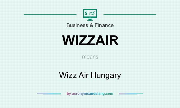 What does WIZZAIR mean? It stands for Wizz Air Hungary