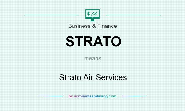 What does STRATO mean? It stands for Strato Air Services