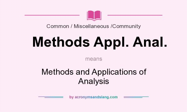 What does Methods Appl. Anal. mean? It stands for Methods and Applications of Analysis