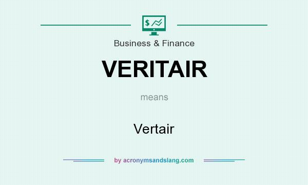 What does VERITAIR mean? It stands for Vertair