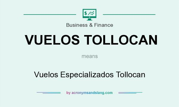 What does VUELOS TOLLOCAN mean? It stands for Vuelos Especializados Tollocan