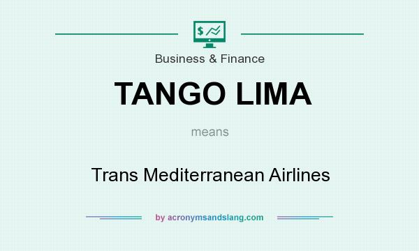 What does TANGO LIMA mean? It stands for Trans Mediterranean Airlines