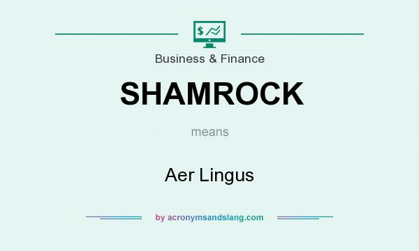 What does SHAMROCK mean? It stands for Aer Lingus